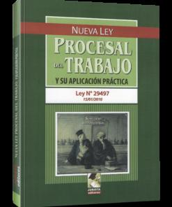 Nueva ley procesal del trabajo y su aplicación práctica