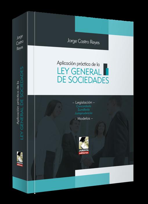 Aplicación practica de la ley general de sociedades