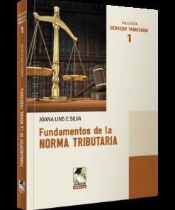 Fundamentos de la norma tributaria