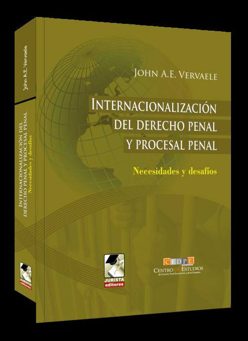 Internacionalización del derecho penal y procesal penal