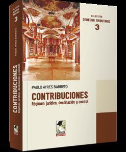 Contribuciones régimen jurídico destinación y control
