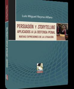 Persuasión y storytelling aplicados a la defensa penal