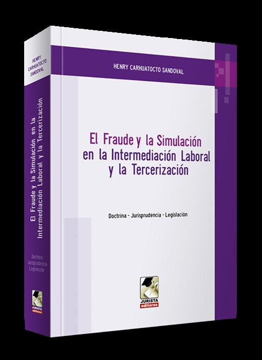 El fraude y la simulación en la intermediación
