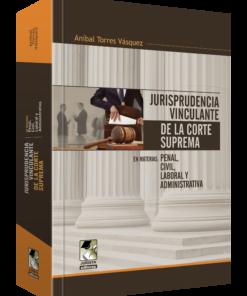 Jurisprudencia vinculante de la corte suprema