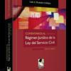 Comentarios al régimen jurídico de la ley del servicio civil