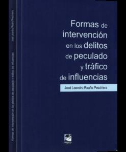 Formas de intervención en los delitos de peculado y tráfico de influencias