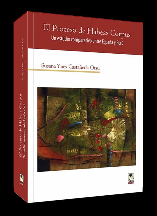 El proceso de Habeas Corpus