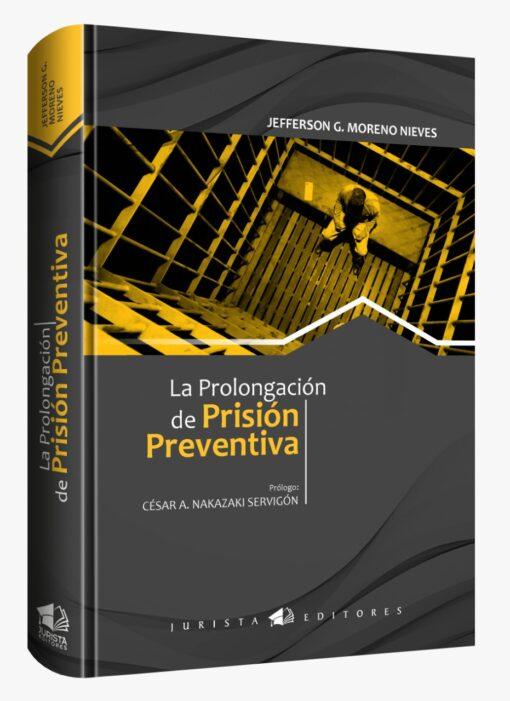 La prolongación de prisión preventiva